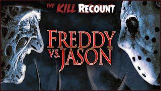 Freddy vs. Jason (2003) KILL COUNT: RECOUNT
