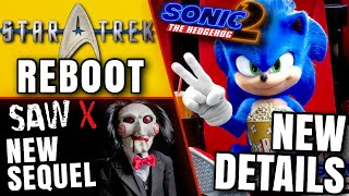Sonic Movie 2 Update, SAW X Happening, Star Trek Reboot & MORE!!