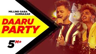 Daaru Party – Millind Gaba Crossblade Live