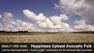 Happiness Upbeat Acoustic Folk - Instrumental / Background Music