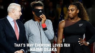Tennis. That's Why Everyone Loves Naomi Osaka