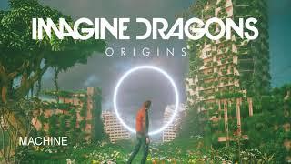 Imagine Dragons - Machine