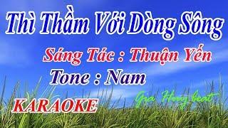 Thì Thầm Với Dòng Sông - karaoke - tone nam  - gia huy beat