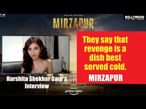 Harshita Shekhar Gaur opens up about her role in #Mirzapur (Season 2)