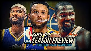 2018-19 NBA Season Preview: Golden State Warriors: Steph Curry | Kevin Durant | DeMarcus Cousins