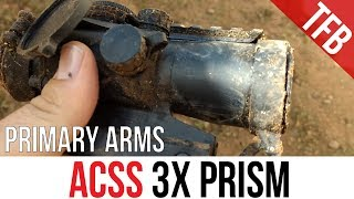 This Is Not A Torture Test: Primary Arms ACSS 3x Prism Scope Review