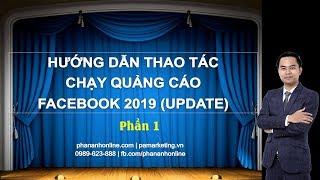 Tự chạy quảng cáo Facebook Marketing 2019 (Phần 1) PA Marketing