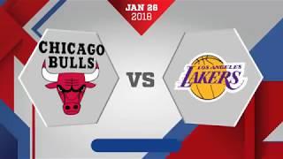 Los Angeles Lakers vs. Chicago Bulls - January 26, 2018