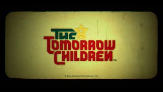 The tomorrow children :  bande-annonce
