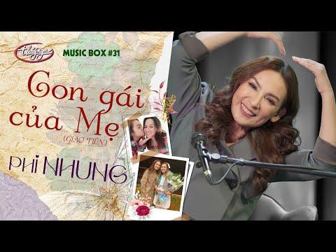 Phi Nhung - Con Gái Của Mẹ   Music Box #31