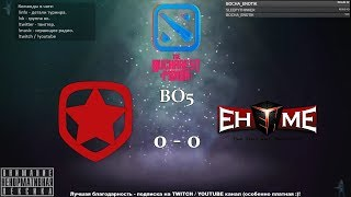 [RU] Gambit Esports vs. EHOME - The Bucharest Minor BO5 @4liver_r