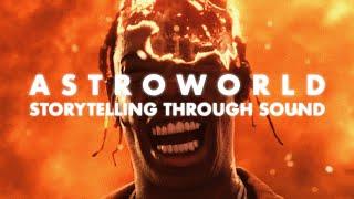 Astroworld: Storytelling Through Sound | Video Essay