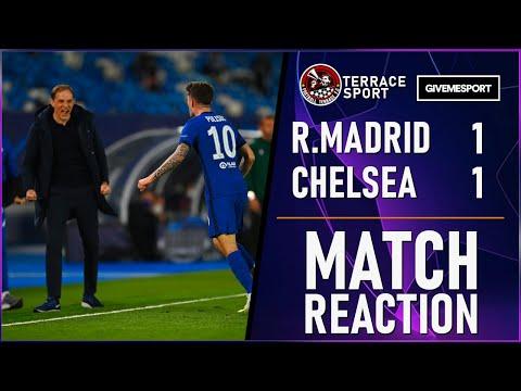 ADVANTAGE CHELSEA | Real Madrid 1-1 Chelsea Champions League Match Reaction