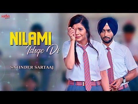 ਨਿਲਾਮੀ - Nilami (Full Song) Satinder Sartaaj - Jatinder Shah