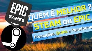STEAM vs EPIC GAMES, QUEM É MELHOR ? Jogos de Graça, Promoções, Plataforma, Summer Sale e Mega Sale
