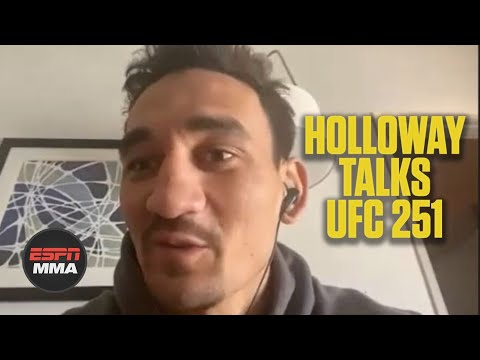 Max Holloway: I trained for UFC 251 over Zoom, didn't spar | ESPN MMA