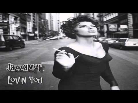 Jazzamor - Lovin' You