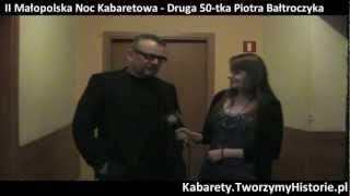 II Małopolska Noc Kabaretowa - II 50-tka Piotra Bałtroczyka (Rotunda, Krak�łw 6.11.2012)