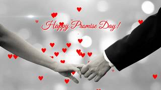 Happy promise day status|latest status at promise day| 2019 Feb 11
