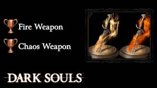 Dark Souls - Fire and Chaos Weapon Guide