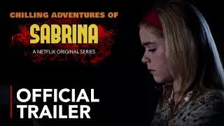 Chilling Adventures of Sabrina Trailer | Netflix