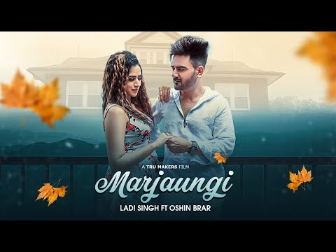 Marjaungi: Ladi Singh (Full Video Song) Desi Routz