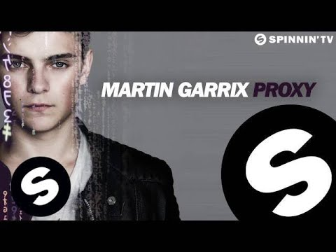 Martin Garrix - Proxy (Original Mix) [Free Download]
