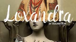 Loxandra Ensemble - Loxandra Ensemble - In Transition - Official Album Snippet