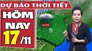 Dự báo thời tiết hôm nay mới nhất ngày 17/11 | Dự báo thời tiết 3 ngày tới