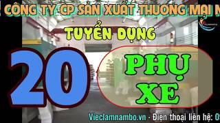 TUYỂN DỤNG 20 VIỆC LÀM PHỤ XE, LƠ XE  tại Công Ty Cổ Phần Sản Xuất & Thương Mại Nhựa Việt Thành