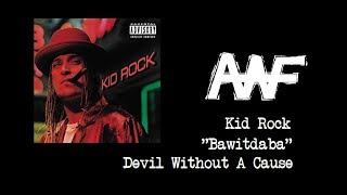 "Kid Rock ""Bawitdaba"" AWF music video"