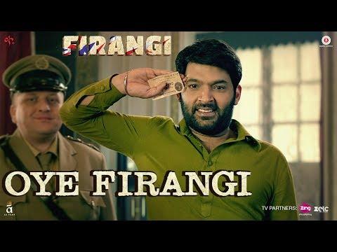 Oye Firangi - Firangi - Kapil Sharma & Ishita Dutta - Sunidhi Chauhan - Jatinder Shah