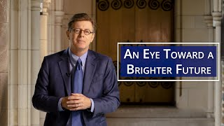 An Eye Toward a Brighter Future video