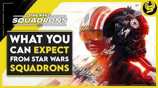 What to expect -  Star Wars: Squadrons