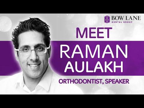 Meet Raman Aulakh, Orthodontist