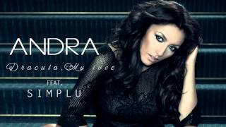 Andra - Dracula, My Love (feat. Simplu)