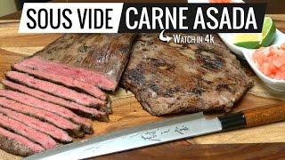 Sous Vide Carne Asada THE BEST CARNE ASADA EVER! by Sous Vide Everything