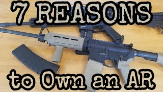 7 Reasons to Own an AR-15