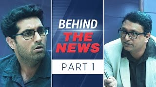 Behind The News Part - 1