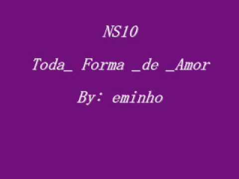 Baixar NS10 Toda forma de amor