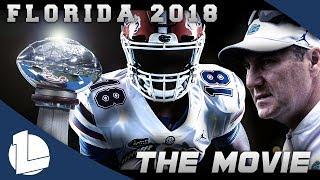 Florida Football 2018 Season Movie