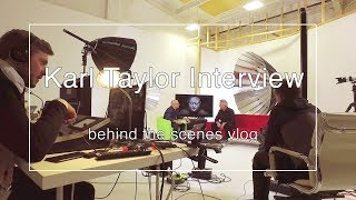 Interview for Karl Taylor Education channel - behind the scenes Vlog