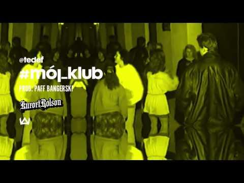 08 - TEDE - Mój klub (prod. Paff Bangerski) / #kurort_rolson 2014