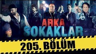 ARKA SOKAKLAR 205. BÖLÜM   FULL HD