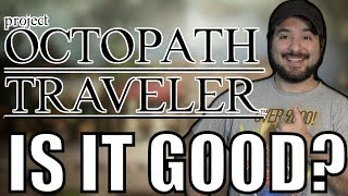 Project Octopath Traveler for Nintendo Switch Demo Review | 8-Bit Eric