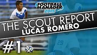 The Scout Report: Lucas Romero   Football Manager 2015
