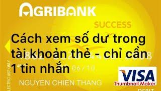 Agribank - báo tin nhắn - kiểm tra số dư tài khoản bằng tin nhắn