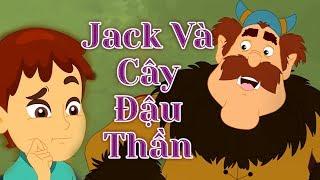 Jack Và Cây Đậu Thần - Truyện cổ tích việt nam - Hoạt hình - Chuyện cổ tích - Truyện cổ tích