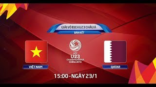 1080p VTV6 HD Trực Tiếp U23 Việt Nam vs U23 Qatar | Bán Kết AFC 2018