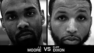 FIGHTBALL MATCHUPS: J.J. MOORE VS. CLIFF DIXON